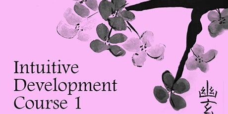 The Power of Energy // Intuitive Development Course // Course 1 Tickets