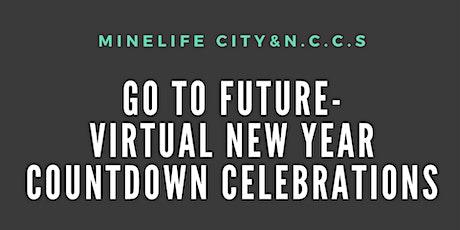 Go To Future-Virtual New Year Countdown Celebratio tickets