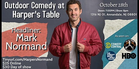 Outdoor Comedy at Harper's Table with Mark Normand! tickets