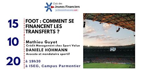Foot: comment se financent les transferts ? billets