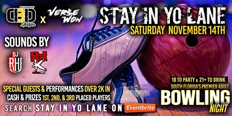 Stay In Yo Lane III tickets