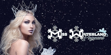 Miss Winterland Pageant tickets