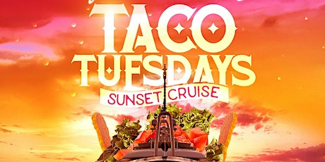 Taco Tuesdays sunset cruise on a Yacht Dockside  CRUISE THE NEW YORK CITY tickets