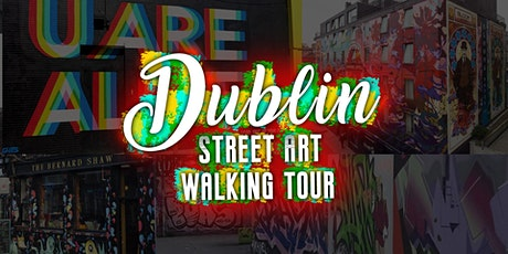 Dublin Street Art Walking Tour 11am-1pm Sunday 27th Sep tickets