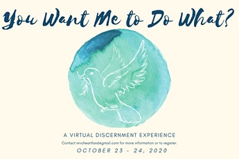You Want Me to Do What? (A Virtual Discernment Experience) tickets