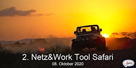 Die 2. Netz&Work #ToolSafari Tickets