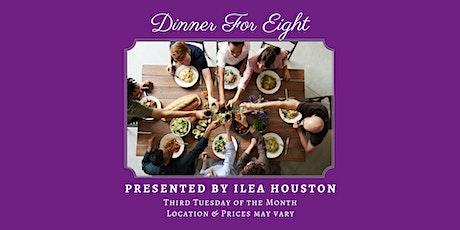 Dinner For 8 - October tickets