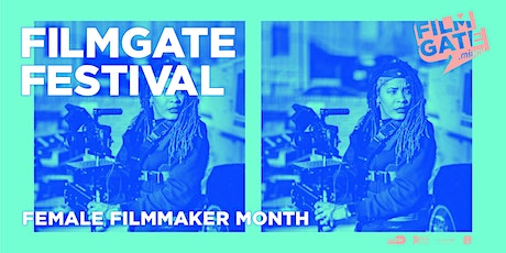 FilmGate Festival ◉ Female Filmmakers Month tickets