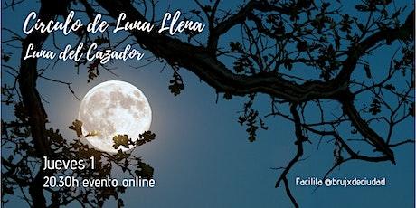 Círculo de Luna Llena - Luna del Cazador tickets