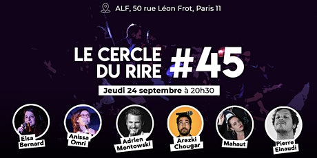 Le Cercle du Rire #45  - STAND UP COMEDY tickets