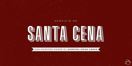 Servicio de Santa Cena 9 A.M. entradas