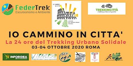 Io Cammino In Città - 24 del Trek Urbano Solidale biglietti