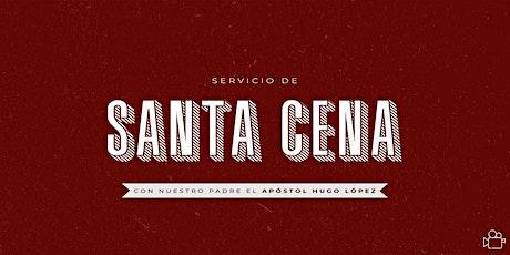 Segundo  Servicio de Santa Cena 11 A.M. entradas