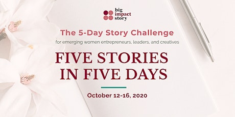 5 Stories in 5 Days: The 5-Day Story Challenge tickets