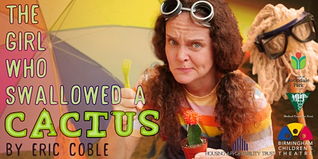 The Girl Who Swallowed a Cactus tickets