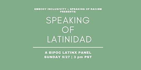 Speaking of Latinidad: A BIPOC Latinx Panel tickets