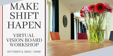 """""""Make Shift Happen"""" Virtual Vision Board Workshop tickets"""