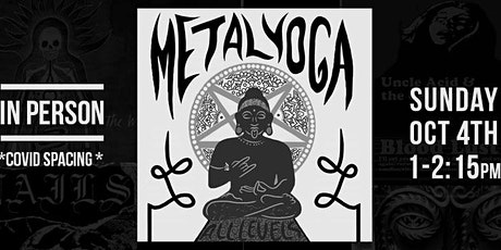 Metal Yoga - IN PERSON tickets