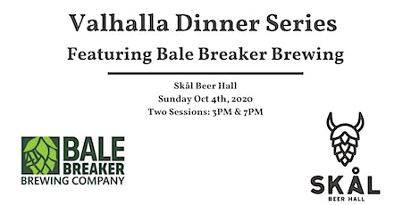 Valhalla Dinner Series Featuring Bale Breaker Brewing (7pm Seating) tickets