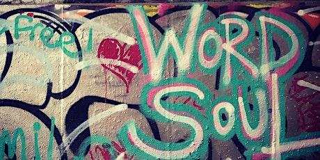 WORD SOUL- Spoken Word X Rap X Open Mic tickets