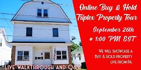 Online Triplex Rental Property Deal Tour tickets