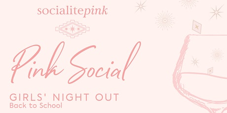 Pink Social: Girls' Night Out! tickets