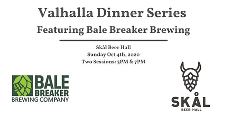 Valhalla Dinner Series Featuring Bale Breaker Brewing (3pm Seating) tickets
