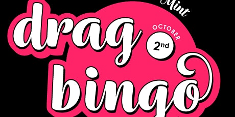 Drag Bing at The Mint Oct 2nd tickets
