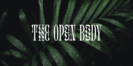 The Open Body: Talking through Touch tickets