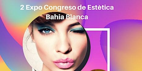 2Expo Congreso de Estética Bahia Blanca entradas