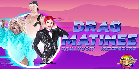 Drag Matinee tickets