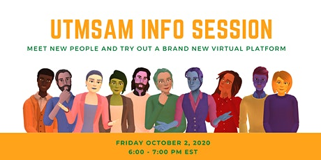 UTMSAM Info Session - Meet and Greet tickets