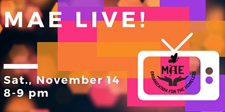 MAE LIVE! Fundraiser tickets