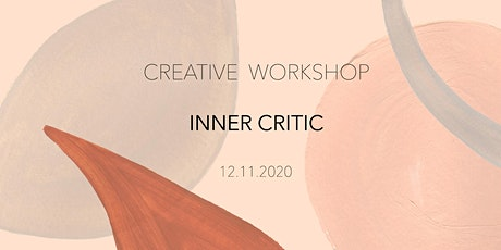 CREATIVE WORKSHOP - INNER CRITIC tickets