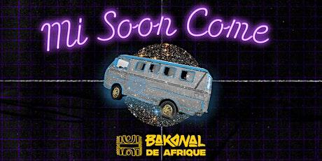 Bakanal de Afrique 2020: Mi Soon Come - Day Pass tickets