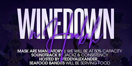 Wine Down & Hookah R&B Wednesday's tickets