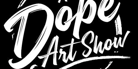 Outdoor Dope Art Show tickets
