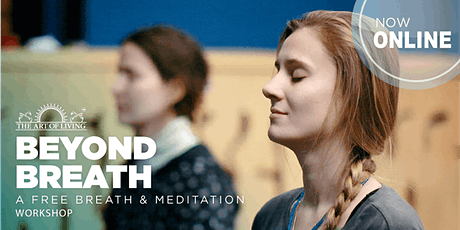 Beyond Breath Online - An Introduction to the SKY Breath Meditation Program tickets