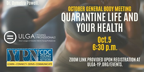 October General Body Meeting: Quarantine Life and Your Health tickets
