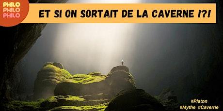 Et si on sortait de la Caverne ? billets