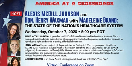 Alexis McGill Johnson & Henry Waxman: The State of the US Healthcare System tickets