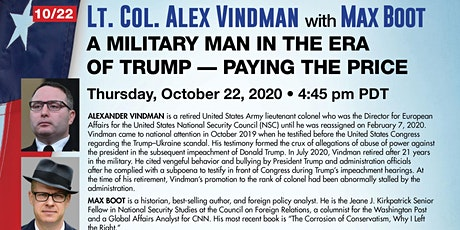 Vindman &  Boot:  A Military Man in the Era of Trump-Paying the Price tickets