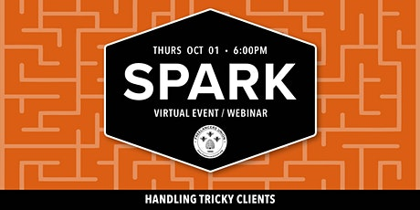 SPARK OC: Handling Tricky Clients tickets