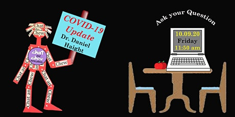 COVID-10 update with Dr. Daniel Haight tickets
