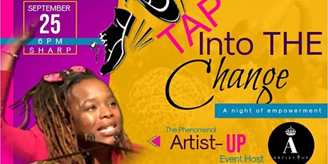 Tap Into The Change-A Night Of Empowerment tickets
