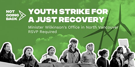 #NotGoingBack - Youth Strike for a Just Recovery (North Shore) tickets