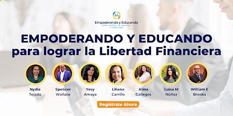 Empoderando y educando para lograr la libertad financiera boletos