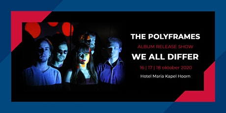 The Polyframes - We All Differ Release Show tickets