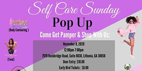 Self Care Sunday Pop up. Come get pampered at this amazing pop up. tickets