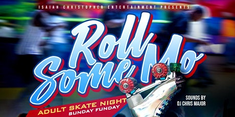 """""""Roll Some Mo"""" Adult Skate Night tickets"""